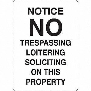 "Trespassing and Property, No Header, Plastic, 10"" x 7"", With Mounting Holes"