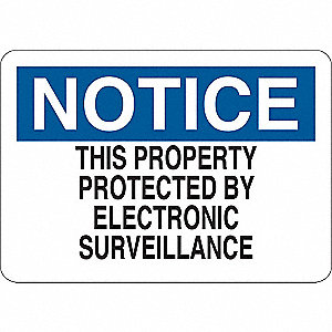 Notice Sign,Aluminum,10 in. H,English
