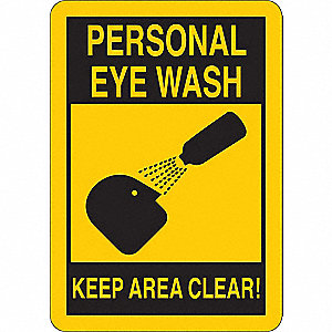 "Keep Clear, Personal Eye Wash, Vinyl, 7"" x 5"", Adhesive Surface"