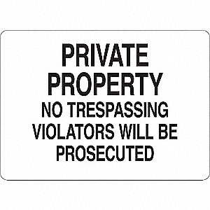 "Trespassing and Property, No Header, Vinyl, 7"" x 10"", Adhesive Surface"