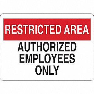 Admittance Sign,Restricted Area,5 in. H