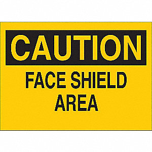 "Personal Protection, Caution, Vinyl, 10"" x 14"", With Mounting Holes"