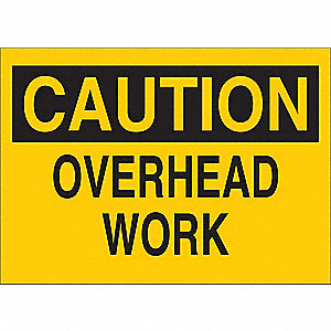 Caution Sign,Overhead Work,Txt,Srfc,Al