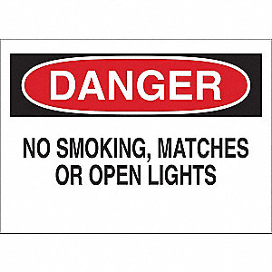 "No Smoking, Danger, Vinyl, 10"" x 14"", Adhesive Surface"