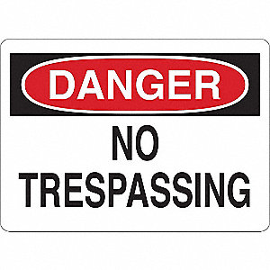 "Trespassing and Property, Danger, Vinyl, 5"" x 7"", Adhesive Surface"