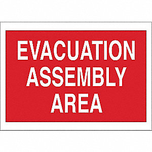 "Evacuation, Assembly or Shelter, No Header, Plastic, 10"" x 14"", With Mounting Holes"