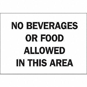 "Eating and Drinking Restriction, No Header, Vinyl, 10"" x 14"", Adhesive Surface"