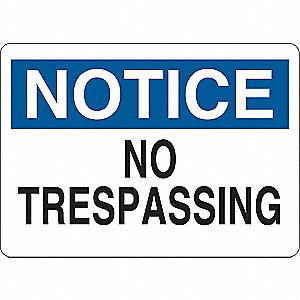 "Trespassing and Property, Notice, Plastic, 7"" x 10"", With Mounting Holes"