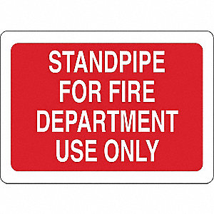 Fire Dept Standpipe Sign,White/Red,Text