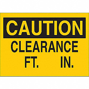 "Overhead Clearance, Caution, Plastic, 10"" x 14"""
