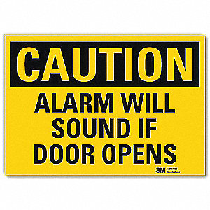 "Door Instruction, Caution, Vinyl, 7"" x 10"", Adhesive Surface, Engineer"