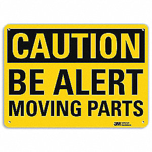 Safety Sign,Moving Parts,10in.H