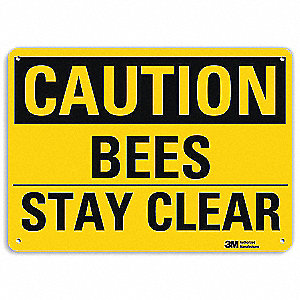 Safety Sign,Bees Stay Clear,7in.H