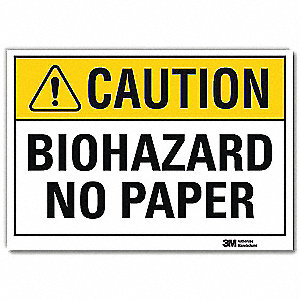 "Biohazard, Caution, Vinyl, 7"" x 10"", Adhesive Surface, Engineer"