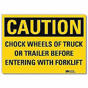 "Chock Wheels, Caution, Vinyl, 5"" x 7"", Engineer"