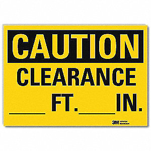 Safety Sign,Clearance,7in.H x 10in.W