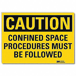 Safety Sign,Confined Procedures,5in.H