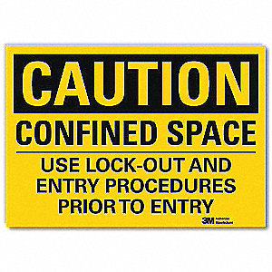 Safety Sign,Entry Procedures,14in.W