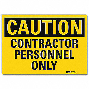 "Employees and Visitors, Caution, Vinyl, 7"" x 10"", Adhesive Surface, Engineer"