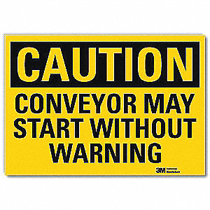 "Conveyors, Caution, Vinyl, 10"" x 14"", Engineer"
