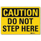 Caution: Do Not Step Here Signs