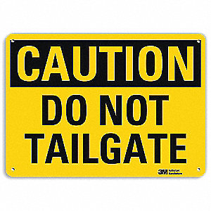 Safety Sign,Do Not Tailgate,7in.H
