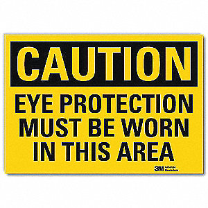 Safety Sign,Eye Protection Worn,14in.W