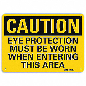 Safety Sign,Eye Protection Area,10in.H