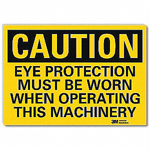 Safety Sign,Eye Protection Mchnry,10in.W