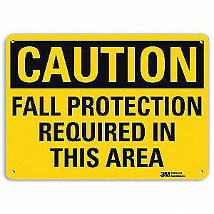 "Fall Protection, Caution, Recycled Aluminum, 7"" x 10"", With Mounting Holes, Engineer"