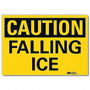 "Icy Conditions, Caution, Vinyl, 7"" x 10"", Adhesive Surface, Engineer"