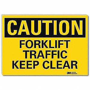 "Lift Truck Traffic, Caution, Vinyl, 10"" x 14"", Engineer"