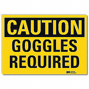 Safety Sign,Goggles Required,14in.W