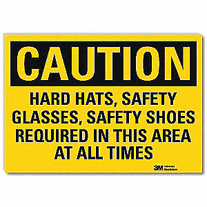 "Personal Protection, Caution, Vinyl, 5"" x 7"", With Mounting Holes, Engineer"