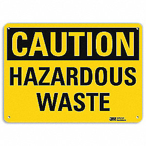 Safety Sign,Hazardous Waste,7in.H