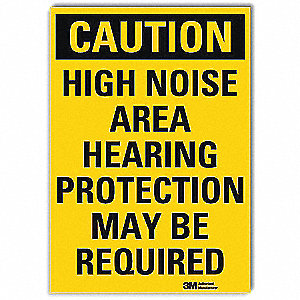 Safety Sign,High Noise Area,10in.W