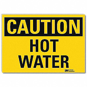 Safety Sign,Hot Water,5in.H