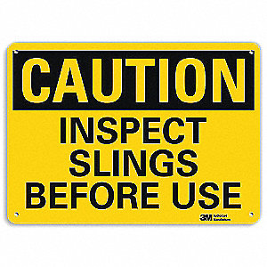 Safety Sign,Inspect Slings,10in.H