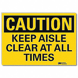 "Keep Clear, Caution, Vinyl, 5"" x 7"", Adhesive Surface, Engineer"
