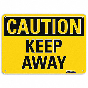Safety Sign,Keep Away,10in.H
