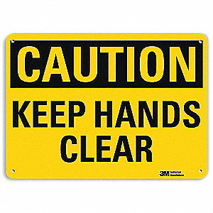 Safety Sign,Keep Hnds Clr,7in.H