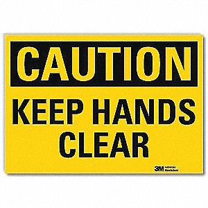 Safety Sign,Keep Hnds Clr,10in.Hx14in.W