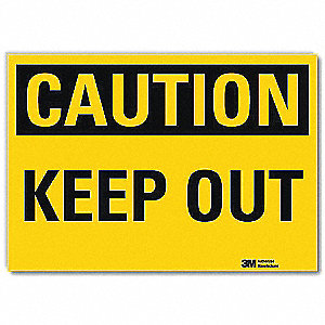 Safety Sign,Keep Out,5in.H x 7in.W