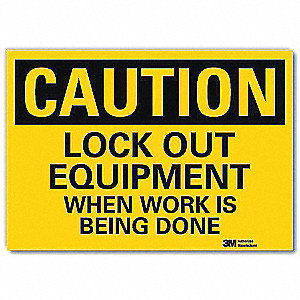 Safety Sign,Lockout For Safety,14in.W