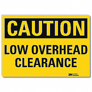 Safety Sign,Overhead Clearance,14in.W