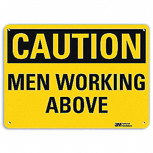 Safety Sign,Men Working Above,7 in. H