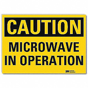 Safety Sign,Microwave In Operation,14inW