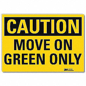 Safety Sign,Move On Green Only,5 in. H