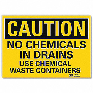 Safety Sign,No Chemicals In Drains,14inW
