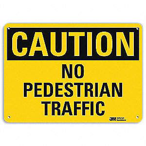 Safety Sign,No Pdstrn Trffc,7in.H